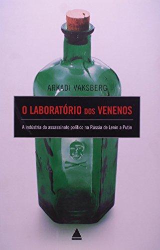 O Laboratrio Dos Venenos (Em Portuguese do Brasil)