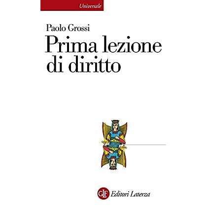 Prima Lezione Di Diritto (Universale Laterza. Prime Lezioni)