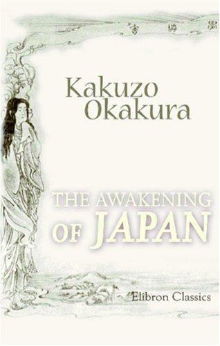 The Awakening of Japan by Kakuzo Okakura (2001-09-03)