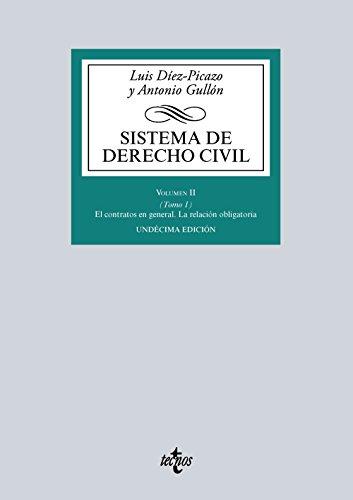 Sistema de Derecho Civil: Volumen II (Tomo 1) El contrato en general. La relación obligatoria (Derecho - Biblioteca Universitaria De Editorial Tecnos) por Luis Díez-Picazo