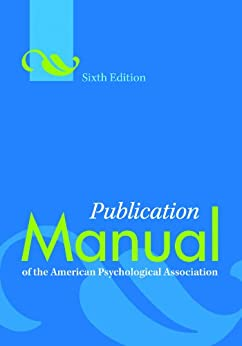 Publication Manual of the American Psychological Association, Sixth Edition von [American Psychological Association]