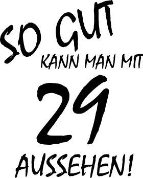Mister Merchandise Tote Bag So gut kann man mit 29 aussehen! Jahren Jahre Borsa Bagaglio , Colore: Nero Naturale