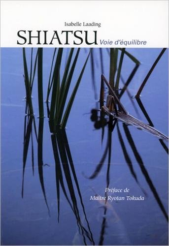 Shiatsu : Voie d'équilibre