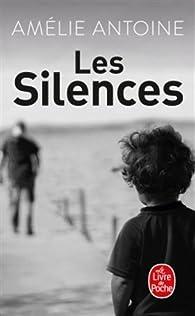 Les silences par Amélie Antoine