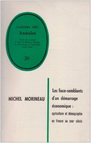 Les faux-semblants dun démarrage économique : agriculture et démographie en France au 18e siècle