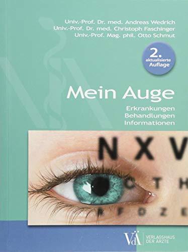 Mein Auge: Erkrankungen - Behandlungen - Informationen -