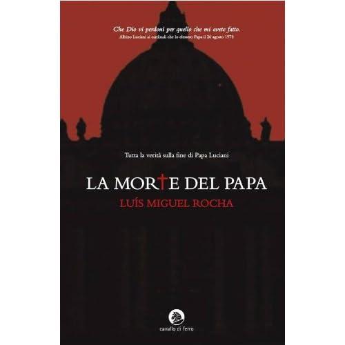 La Morte Del Papa (Serie Vaticano Vol. 1)