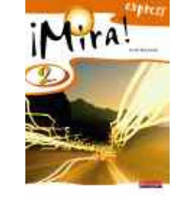 [( Mira Express 2 Pupil Book )] [by: Anneli McLachlan] [Sep-2007]