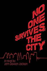 No One Survives the City