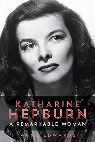 Katharine Hepburn: A Remarkable Woman (English Edition) -