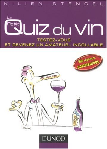 Petit Quiz du Vin par Kilien Stengel