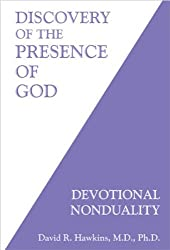 Discovery of the Presence of God: Devotional NonDuality by David R. Hawkins (2006-06-28)