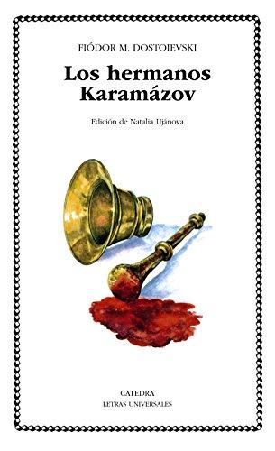 Los Hermanos Karamazov: 66 (Letras Universales / Universal Writings) por Fyodor M. Dostoevsky, Fedor M. Dostoyevski