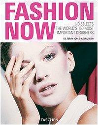 Fashion now. Ediz. italiana, spagnola e portoghese (Klotz 25)