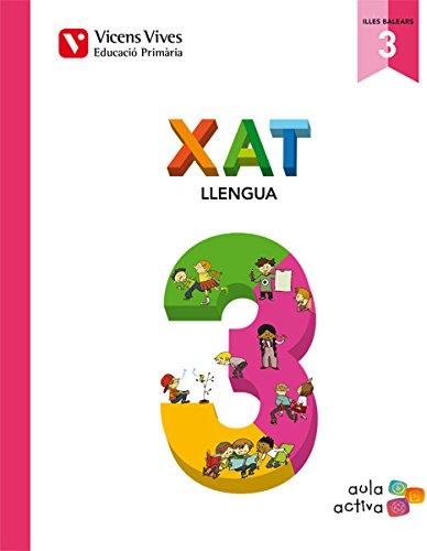 Xat 3 (3.1-3.2-3.3) Balears (aula Activa) - 9788468222530