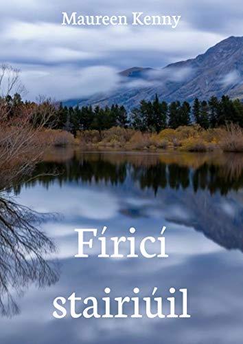 Fíricí stairiúil (Irish Edition) por Maureen Kenny
