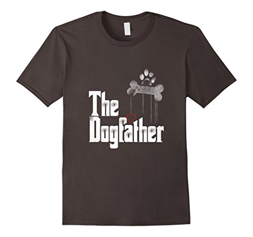 Mens The Dogfather Shirt   Dad Dog Tshirt Father's Day Gifts
