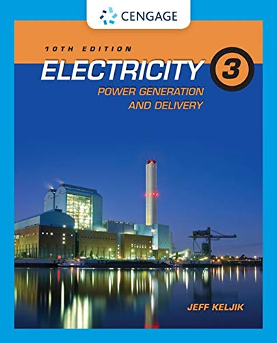 Electricity 3: Power Generation and Delivery