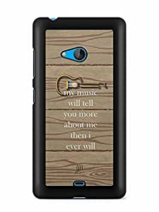 YuBingo My Music will tell you more about me than I ever will Designer Mobile Case Back Cover for Microsoft Lumia 540
