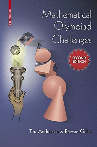 Mathematical Olympiad Challenges, Second Edition