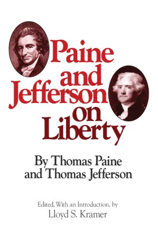 Paine and Jefferson on Liberty (Milestones of Thought)