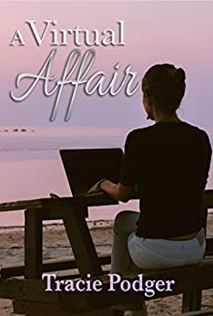 A Virtual Affair: An inspirational story of love and loss. by [Podger, Tracie]