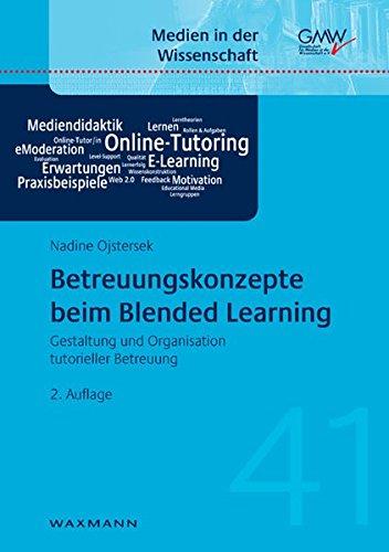 Betreuungskonzepte beim Blended Learning: Gestaltung und Organisation tutorieller Betreuung (Medien in der Wissenschaft) Buch-Cover