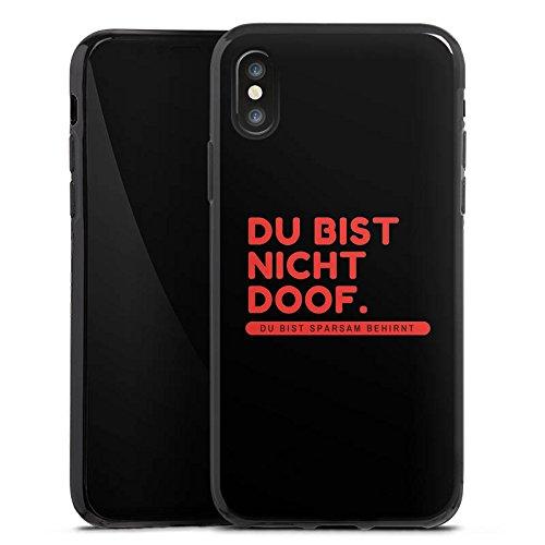 Apple iPhone X Silikon Hülle Case Schutzhülle Doof Sprüche Lustig Silikon Case schwarz