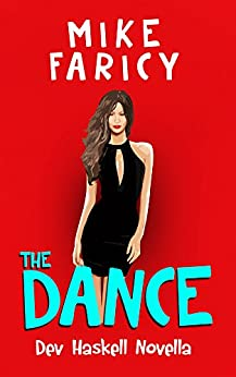 The Dance (Dev Haskell - Private Investigator) by [Faricy, Mike]