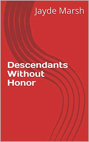 Descendants Without Honor (Norwegian Edition) por Jayde Marsh