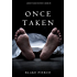 Once Taken (a Riley Paige Mystery--Book #2) (English Edition)
