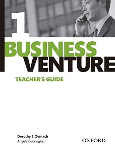Business Venture 1 Elementary: Business Venture 1. Teacher's Guide 3rd Edition por Dorothy E. Zemach