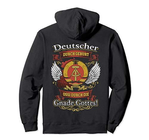 Ossi durch die Gnade Gottes DDR Geschenk Ostdeutschland Pullover Hoodie