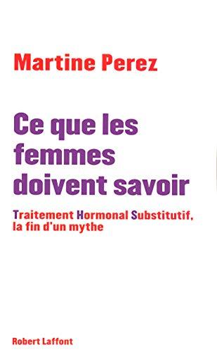 Ce que les femmes doivent savoir par Martine PEREZ