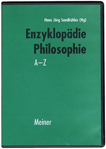 Enzyklopädie Philosophie. CD-ROM für Windows ab 95