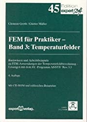 FEM für Praktiker, m. CD-ROM, Bd.3, Temperaturfelder, m. 1 CD-ROM