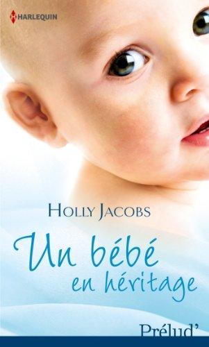 Un bébé en héritage (Prelud')