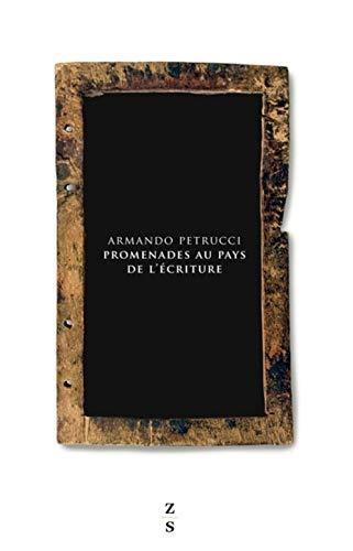 Promenades au pays de l'écriture par Armando Petrucci