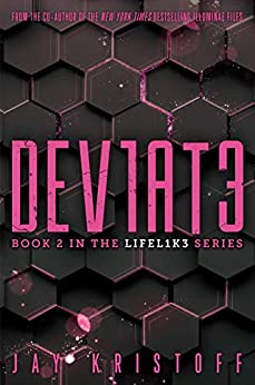Dev1at3 (deviate) (lifel1k3 Book 2) por Jay Kristoff epub