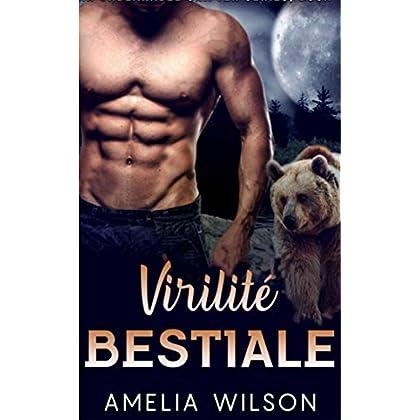 Virilité Bestiale (L'intense série de Romance)