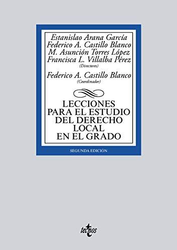 Lecciones para el estudio del derecho local en el grado (Derecho - Biblioteca Universitaria De Editorial Tecnos)