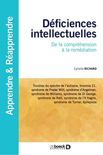 Dficiences intellectuelles : De la comprhension  la remdiation