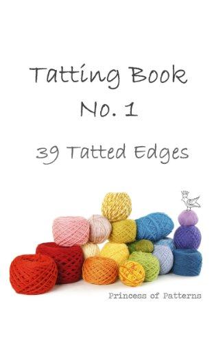 Tatting Book No. 1 (39 Tatted Edges) (English Edition) -