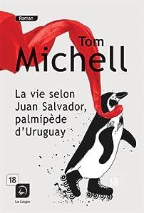 "Afficher ""La vie selon Juan Salvador, palmipède d'Uruguay"""