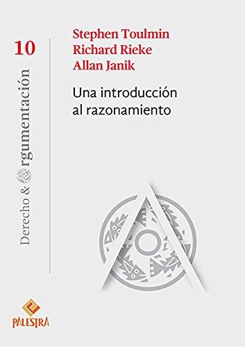 Una introducción al razonamiento (Derecho y Argumentación nº 10)