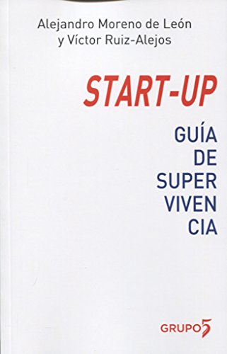 START-UP: GUIA DE SUPERVIVENCIA