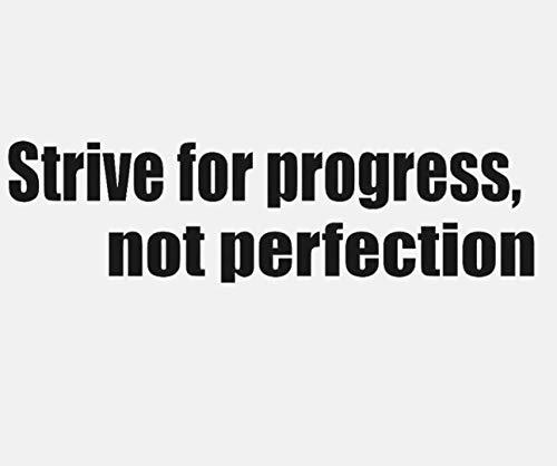 Streben Sie nach Fortschritt, nicht nach Perfektion Art Inspiration Aufkleber PVC Schlafzimmer Kinderzimmer Wandaufkleber Dekoration Gym Zitat 78x19cm