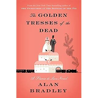 The Golden Tresses of the Dead: A Flavia de Luce Novel (English Edition)