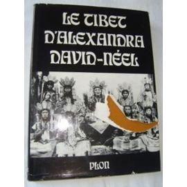 TIBET D'ALEXANDRA DAVID NEEL
