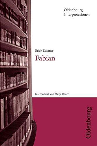 Oldenbourg Interpretationen: Fabian: Band 99